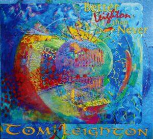 Better Leighton Than Never CD Cover